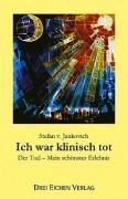 Jankovich, Stefan v. <br>ICH WAR KLINISCH TOT