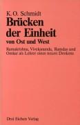 Schmidt, K. O. <br>BRÜCKEN DER EINHEIT